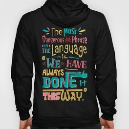 Lab No. 4 We Have Always Done It Grace Hopper Quotes Hoody