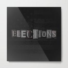 Elections Metal Print
