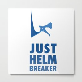 JUST HELM BREAKER BLUE Metal Print