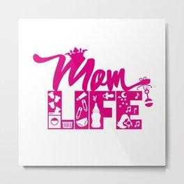 Mom LIFE Pink Metal Print