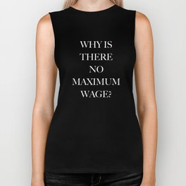 Why Is There No Maximum Wage Biker Tank