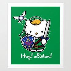 Hey! Listen! Art Print