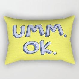 Umm OK Rectangular Pillow