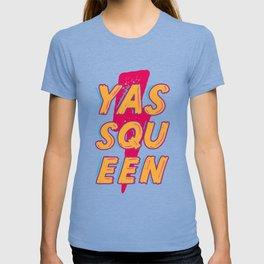 YASS QUEEN T-shirt