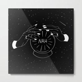 Nah future - crystal ball Metal Print
