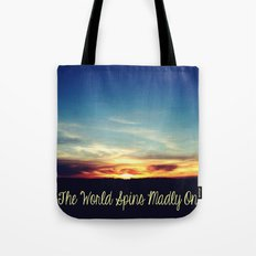 World Spins Madly On Tote Bag
