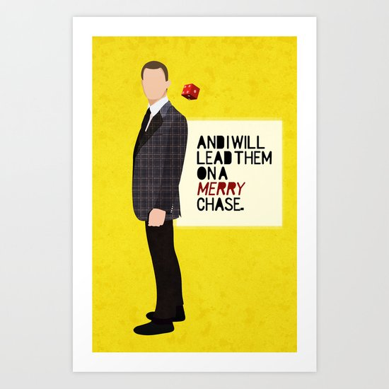 """And I will lead them on a merry chase."" Art Print"