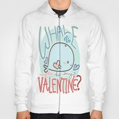 Whale You Be My Valentine Hoody