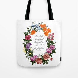 She is Clothed in Dignity and Strength and She Laughs without Fear of the Future Tote Bag
