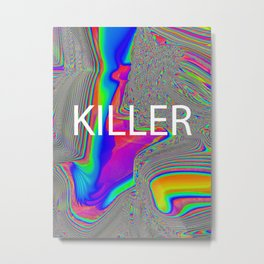 rainbow killer Metal Print