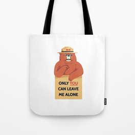 Leave Me Alone Tote Bag