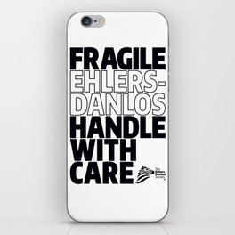EDS Awareness - FRAGILE! iPhone Skin