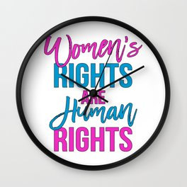 Women's rights are human rights Pink Blue Wall Clock