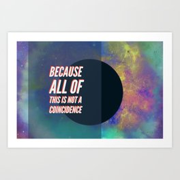 BTS DNA LYRICS - Because all of this is not a coincidence Art Print