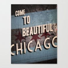 Come to Beautiful Chicago Canvas Print