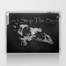 Can't Stop the Signal Laptop & iPad Skin