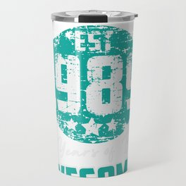Est. 1989, 30 YEARS OF BEING AWESOME! Travel Mug