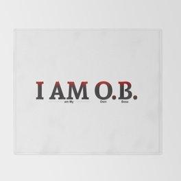 I AM O.B. Throw Blanket