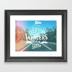 Not everyone who wanders is lost Framed Art Print