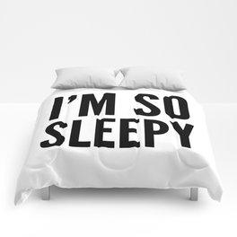 I'M SO SLEEPY Comforters
