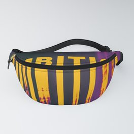 Ambition Fanny Pack