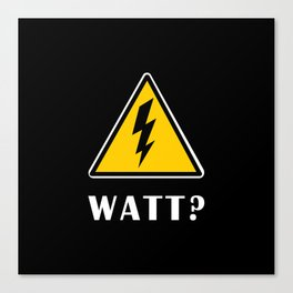 Electrician Watt Canvas Print