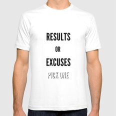 Results or Excuses. Pick one White SMALL Mens Fitted Tee