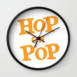 Hop on pop daddy kink T shirt Wall Clock