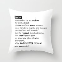 "poem Throw Pillows featuring ""NAIVE"" - POEM by Maria Magdeleina"