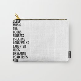 more sleep more music more tea Carry-All Pouch