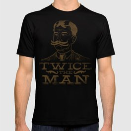 Twice the Man T-shirt