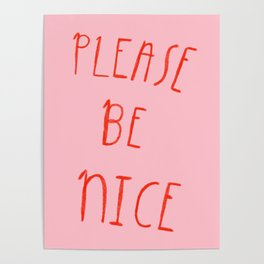 Please Be Nice Poster