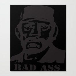 Bad Ass Tee As Seen On Danny Trejo Movie Badass music T-Shirts Canvas Print
