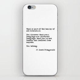 The beauty of all literature - F Scott Fitzgerald iPhone Skin