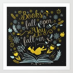 Books Fall Open, You Fall In - Black Art Print