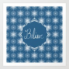 Winter Snow Believe Art Print