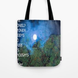 Lonely Stoner  Tote Bag