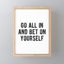 Inspiring - Bet On Your Own Abilities Quote Framed Mini Art Print
