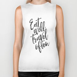MOTIVATIONAL POSTER,Eat Well Travel Often,Travel Gifts,Inspirational Quote,Kitchen Decor,Quote Print Biker Tank