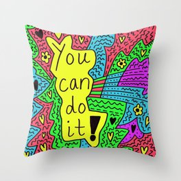 You can do it! Throw Pillow