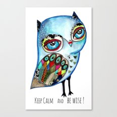 Owl - keep calm and be wise! Canvas Print