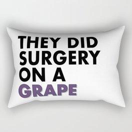 SURGERY ON A GRAPE Rectangular Pillow
