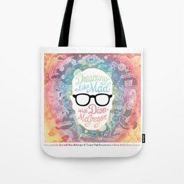 Dreaming Like Mad with Dion McGregor (Cover) Tote Bag