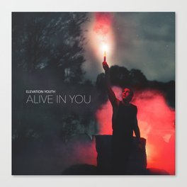 Alive In You Canvas Print