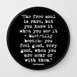 Charles Bukowski Typewriter White Font Quote Free Soul Wall Clock