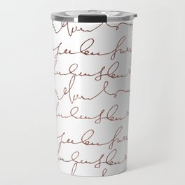 Modern faux rose gold trendy typography Travel Mug