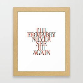 See u again | W&L006 Framed Art Print