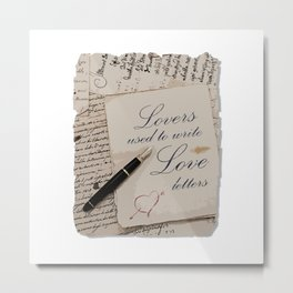 Lovers used to write love letters-Valentine day-Love Metal Print