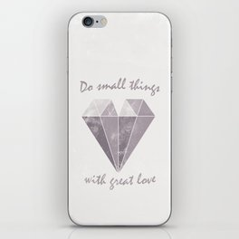 Do small things with great love - Purple & Beige iPhone Skin