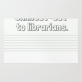 Shhhout-out To Librarians: Black and White Rug